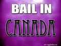 Bail In Canada