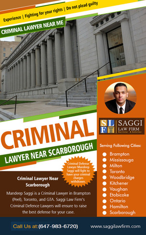 Criminal Lawyer Near Scarborough | Call - 1-647-983-6720 | saggilawfirm.com