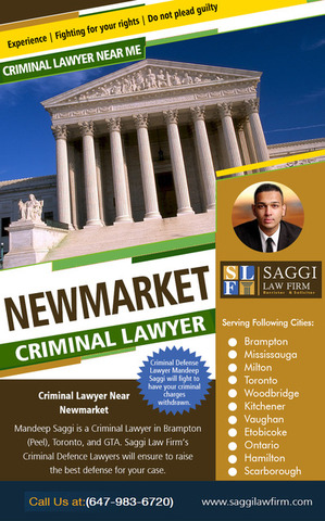 Newmarket Criminal Lawyer | Call - 1-647-983-6720 | saggilawfirm.com