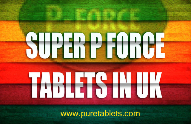 Super P Force Tablets in UK