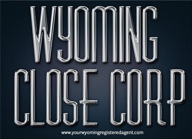 Wyoming Close Corp