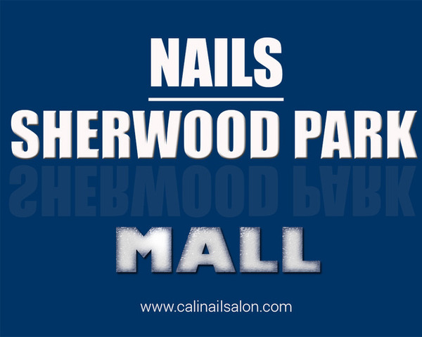 Nails Sherwood Park Mall